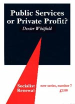 Public Services or Private Profit?